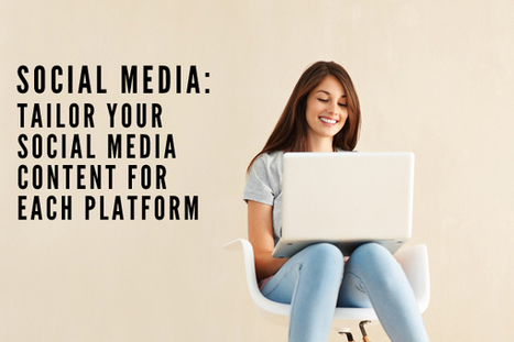 Social Media: Build Content for Each Specific Platform | IFB | Visual Storytelling | Scoop.it
