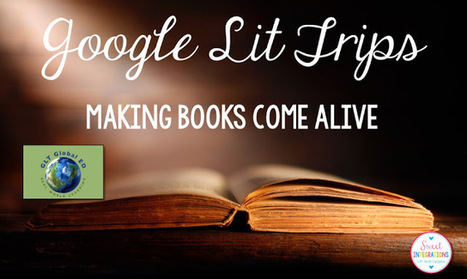 Google Lit Trips: Books Come Alive | Narration transmedia et Education | Scoop.it