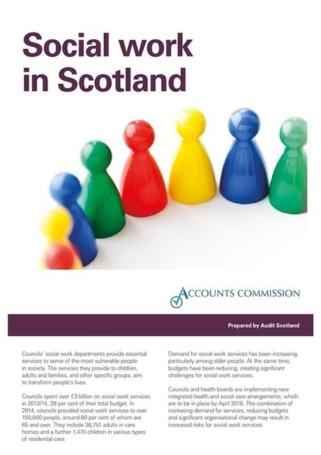 Social work in Scotland | Audit Scotland | Social services news | Scoop.it