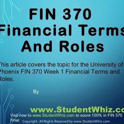 Prime Help of FIN 370 Week 1 | StudentWhiz | Scoop.it