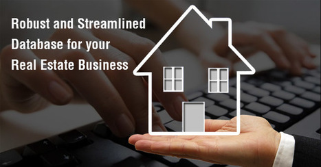 Robust and Streamlined Database for Your Real Estate Business is Now Possible | Typing Services | Scoop.it