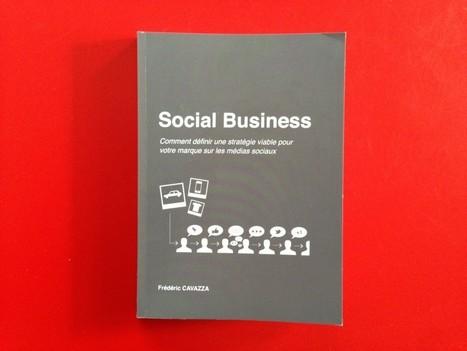 ET SI LE « SOCIAL BUSINESS » ETAIT D'ABORD UNE ... | Études de cas | Scoop.it