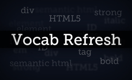 Web Design Vocabulary Refresh Part 1: HTML | Design Shack | Coding (HTML5, CSS3, Javascript, jQuery ...) | Scoop.it