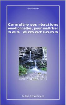 Connaître ses réactions émotionnelles, pour maîtriser ses émotions | Beauté, santé, des soins, des cosmétiques naturels aux plantes, à fabriquer soi-même | Scoop.it