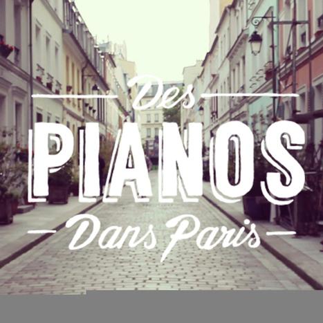 Very cool. Des Pianos dans Paris, le webdocumentaire | Digital Cinema - Transmedia | Scoop.it
