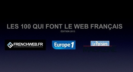 Les 100 influenceurs du net français en 2013 | ebiznews | Scoop.it
