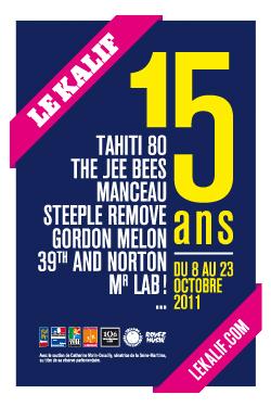 Les 15 ans du Kalif - Du 8 au 23 Octobre | Grand-Rouen | Scoop.it