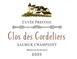 SAUMUR CHAMPIGNY – CLOS DES CORDELIERS PRESTIGE 2005 | Les Degustateurs | Vignerons de la Loire | Scoop.it