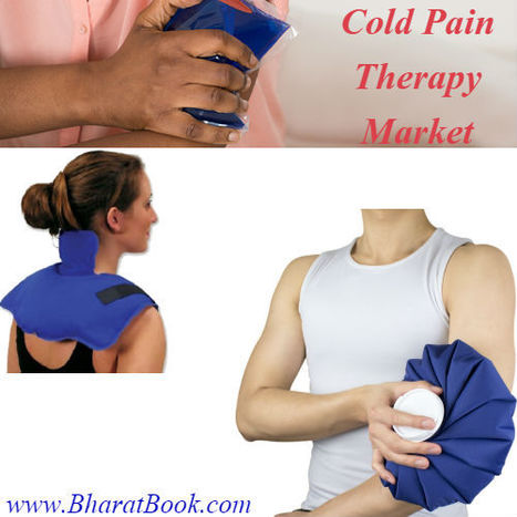Cold Pain Therapy Market by Product | Pharmaceuticals - Healthcare and Travel-tourism | Scoop.it
