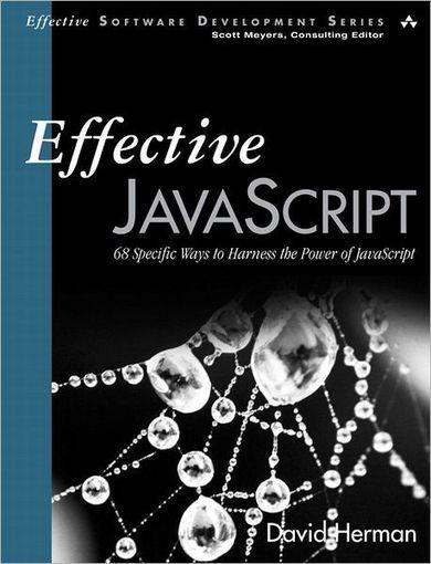 Effective JavaScript | JavaScript | Scoop.it
