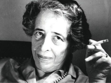 Arendt RÉINVENTE la philosophie politique | Le BONHEUR comme indice d'épanouissement social et économique. | Scoop.it