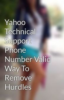 Yahoo Technical Support Phone Number Valid Way To Remove Hurdles - Wattpad | Yahoo Tech Support – 1-800-405-7988 ! Number | Scoop.it