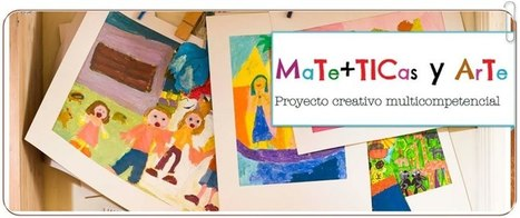 Mate+TICas y Arte: un proyecto creativo multicompetencial | Contenidos educativos digitales | Scoop.it
