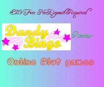 Dandy Bingo Review | Free Slots Online | Scoop.it