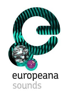 Le patrimoine sonore et musical de l'Europe | E-Tourisme et E-candidatures ! | Scoop.it