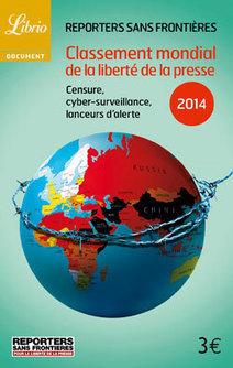 RSF : classement mondial de la liberté de la presse 2014 | DocPresseESJ | Scoop.it