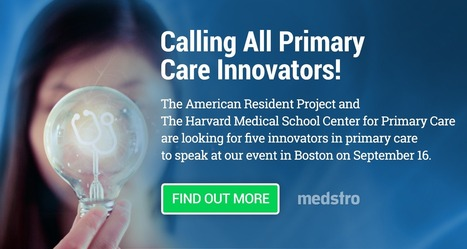 Register for the Primary Care Challenge, co-sponsored by Medstro | Realms of Healthcare and Business | Scoop.it