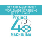 48 Machinima Premiere Screening in Second Life - Second Life Machinima Artists Guild | The Machinimatographer | Scoop.it