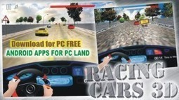 Racing Cars 3D - Speed Car for PC Free Download Windows XP/7/8 | Android apps for pc | Scoop.it