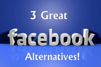 3 Great Facebook Alternatives! | Tips And Tricks For Pc, Mobile, Blogging, SEO, Earning online, etc... | Scoop.it