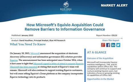 How Microsoft's Equivio Acquisition Could Remove Barriers to Information Governance | Blue Hill Research | Litigation Support Project Management | Scoop.it