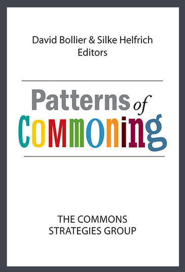 Patterns of Commoning is Now Published! | P2P Foundation | Peer2Politics | Scoop.it