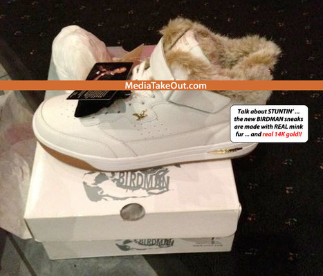 BALLLL-LLLLING!!! Birdman Of YMCMB Releases His OWN Sneakers . . . And They Are Made Out Of REAL MINK . . . And 14K Gold!!! (Pics) - MediaTakeOut.com™ 2012 | GetAtMe | Scoop.it
