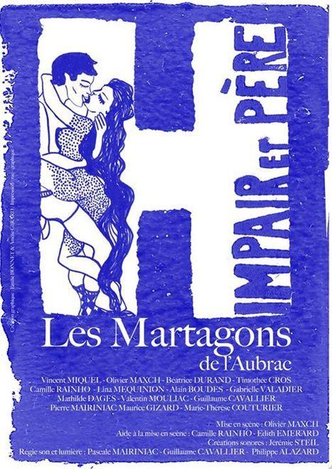 Soirée Théâtre avec les Martagons de l'Aubrac à Thérondels - Samedi 02 mai à 20h30 | Carladez - Aveyron | Scoop.it