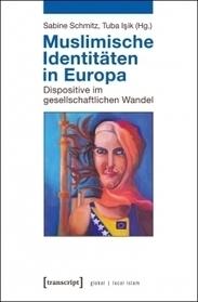 Muslimische Identitäten in Europa | Globaler lokaler Islam | New Books | Scoop.it
