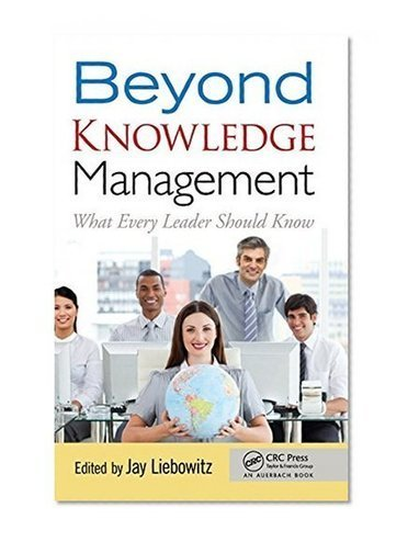 Beyond Knowledge Management: What Every Leader Should Know | BooksOnTheMove | Future Knowledge Management | Scoop.it