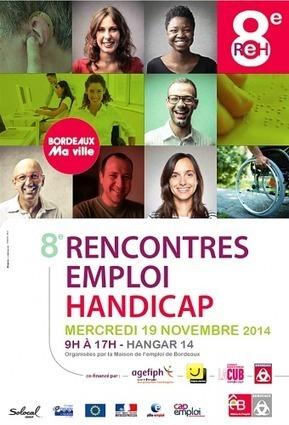 Rencontres Emploi Handicap : mercredi 19 novembre au Hangar 14 de Bordeaux ! | Handicaps invisibles | Scoop.it