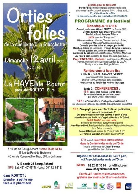 Le festival Orties-Folies | Bienvenue à La Haye de Routot (Eure) | dimanche 12 avril 2015 | DD Haute-Normandie | Scoop.it