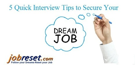 5 Quick Interview Tips to Secure Your Dream Job | Latest Government Jobs Opening in India | Scoop.it