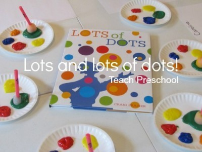 Lots and lots of dots | Teach Preschool | Scoop.it