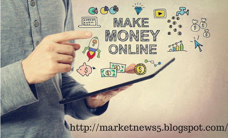 Market News: Top 10 online money making ideas 2016 | internet marketing | Scoop.it