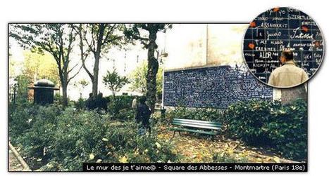 Le mur des je t'aime - Paris - France | français langue étrangère | Scoop.it