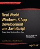 Real World Windows 8 App Development with JavaScript - Free eBook Share | Geeky news | Scoop.it
