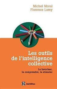 Les outils de l'intelligence collective : La favoriser, la comprendre, la stimuler - Livres sur Google Play | Coaching de l'Intelligence et de la conscience collective | Scoop.it
