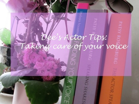 Taking Care Of Your Voice - PromptsbyDee | Singing & Voice | Scoop.it