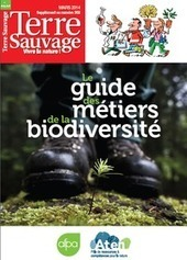 Le guide des métiers de la biodiversité | Environnement et développement durable, mode de vie soutenable | Scoop.it