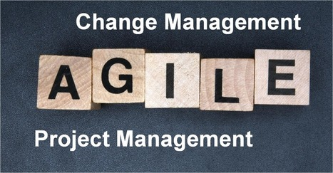 5 Ways Agile Can Help with Change Management | Tolero Solutions | Tolero Solutions: Organizational Improvement | Scoop.it