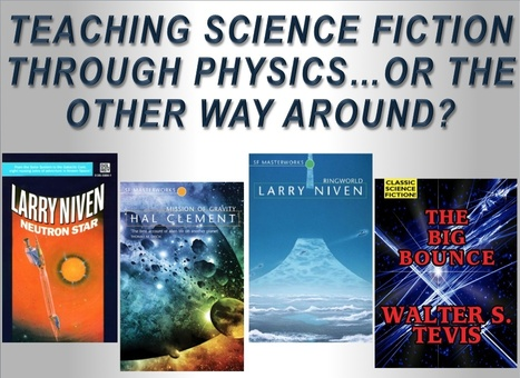 TEACHING SCIENCE FICTION THROUGH PHYSICS…OR THE OTHER WAY AROUND | Using Science Fiction to Teach Science | Scoop.it