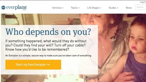 Everplans Stores Useful Data In Case of Your (or Someone Else's) Death   Digital life (& beyond)   Scoop.it