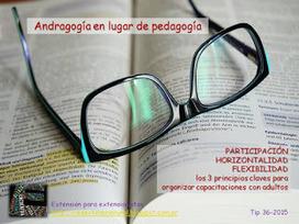 Extensión para extensionistas: Andragogía en lugar de pedagogía | El Aprendizaje 2.0 y las Empresas | Scoop.it