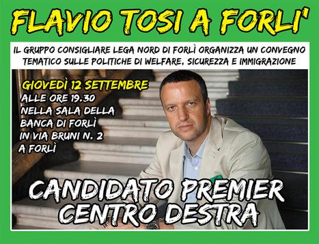Festa Lega Nord Forlì dal 12 al 15 Settembre 2013 | Lega Nord | Scoop.it