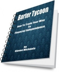 Barter Tycoon   Trade Your Way To Financial Independence   Barter News   Scoop.it