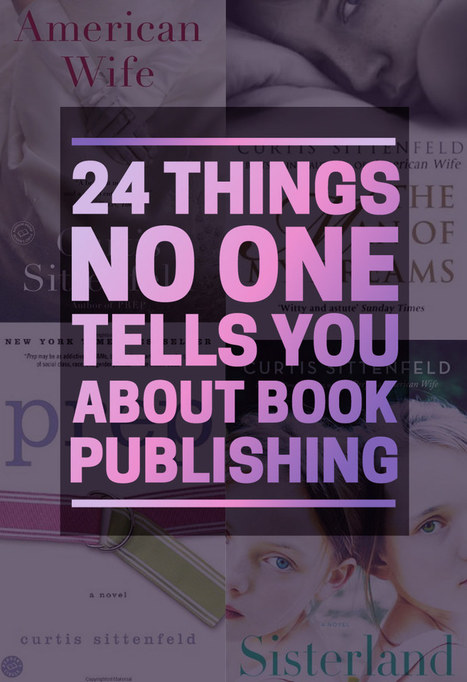 24 Things No One Tells You About Book Publishing | Ebook and Publishing | Scoop.it
