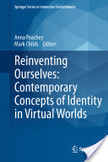 Reinventing Ourselves - Exploring Identity, Roles & Development  in Virtual Worlds | Digital Delights - Avatars | The Identity question- web 2.0 versus web 3.0 | Scoop.it