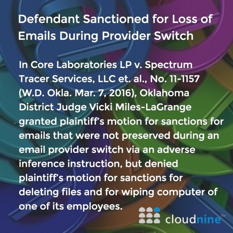 Defendant Sanctioned for Loss of Emails During Provider Switch | Litigation Support News and Opportunities | Scoop.it