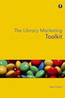 The Library Marketing Toolkit | Librarians and Libraries | Scoop.it